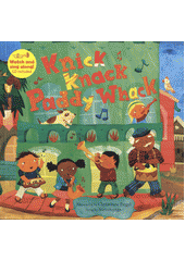Knick knack Paddy Whack / illustrated by Christiane Engel ; sung by SteveSongs (odkaz v elektronickém katalogu)