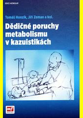 Dědičné poruchy metabolismu v kazuistikách  (odkaz v elektronickém katalogu)