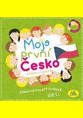Moje první Česko : otázky a odpovědi : zábavná hra pro zvídavé děti (odkaz v elektronickém katalogu)