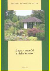 Šindel - tradiční střešní krytina  (odkaz v elektronickém katalogu)