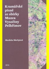 Kramářské písně ze sbírky Muzea Vysočiny Pelhřimov, p.o.  (odkaz v elektronickém katalogu)
