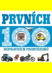 Prvních 100 dopravních prostředků (odkaz v elektronickém katalogu)