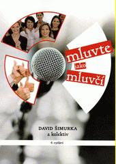 Mluvte jako mluvčí  (odkaz v elektronickém katalogu)