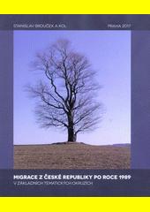 Migrace z České republiky po roce 1989 v základních tematických okruzích  (odkaz v elektronickém katalogu)