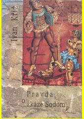 Pravda o zkáze Sodomy  (odkaz v elektronickém katalogu)