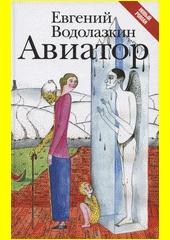 Aviator : roman  (odkaz v elektronickém katalogu)