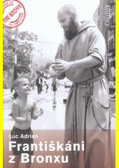 Františkáni z Bronxu  (odkaz v elektronickém katalogu)