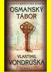 Osmanský tábor  (odkaz v elektronickém katalogu)