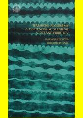 Tematické algoritmy a existenciálne stratégie v Oceáne príbehov  (odkaz v elektronickém katalogu)
