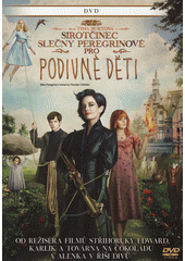 Sirotčinec slečny Peregrinové pro podivné děti (odkaz v elektronickém katalogu)