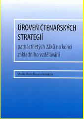 Úroveň čtenářských strategií patnáctiletých žáků na konci základního vzdělávání  (odkaz v elektronickém katalogu)