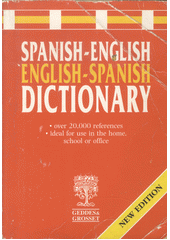 Spanish-English, English-Spanish Dictionary (odkaz v elektronickém katalogu)