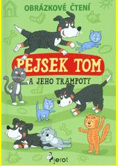 Pejsek Tom a jeho trampoty  (odkaz v elektronickém katalogu)