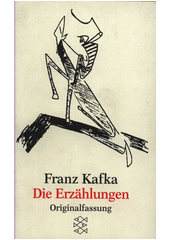 Die Erzählungen und andere ausgewählte Prosa  (odkaz v elektronickém katalogu)