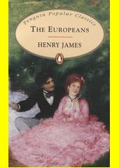 The Europeans  (odkaz v elektronickém katalogu)