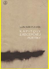Kapitoly z recepčnej poetiky  (odkaz v elektronickém katalogu)