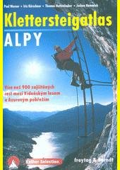 Klettersteigatlas - Alpy : všechny zajištěné cesty v Alpách mezi Vídeňským lesem a Azurovým pobřežím : s úvodem do historie zajištěných cest a techniky lezení  (odkaz v elektronickém katalogu)