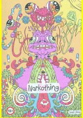 Narkothing  (odkaz v elektronickém katalogu)