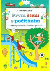 První čtení s počítáním : luštění pro malé čtenáře a počtáře  (odkaz v elektronickém katalogu)