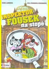 Inspektor Fousek na stopě : deset minidetektivek  (odkaz v elektronickém katalogu)