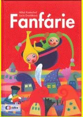 Fanfárie  (odkaz v elektronickém katalogu)