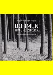Böhmen hin und zurück  (odkaz v elektronickém katalogu)