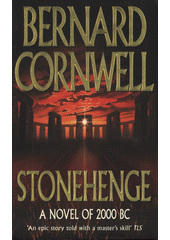 Stonehenge : a novel of 2000 BC  (odkaz v elektronickém katalogu)