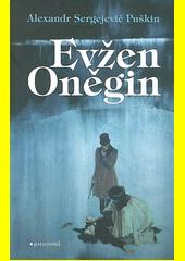 Evžen Oněgin : román ve verších  (odkaz v elektronickém katalogu)