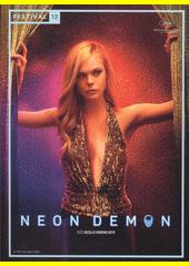 Neon Demon  (odkaz v elektronickém katalogu)