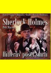 Sherlock Holmes : Hitlerův posel smrti  (odkaz v elektronickém katalogu)