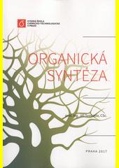 Organická syntéza  (odkaz v elektronickém katalogu)