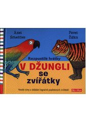 Rozpustilé hrátky v džungli se zvířátky  (odkaz v elektronickém katalogu)