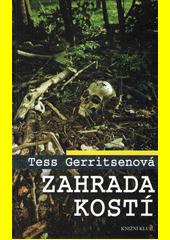 Zahrada kostí  (odkaz v elektronickém katalogu)