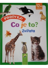 Co je to ?. Zvířata (odkaz v elektronickém katalogu)