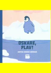 Oskare, plav!  (odkaz v elektronickém katalogu)