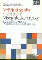 Veřejná správa v zemích Visegrádské čtyřky : (Česká republika, Maďarsko, Polská republika, Slovenská republika)  (odkaz v elektronickém katalogu)