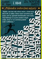 Za novými světy : průvodce světovými názory  (odkaz v elektronickém katalogu)
