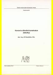 Kovové a dřevěné konstrukce (tabulky)  (odkaz v elektronickém katalogu)