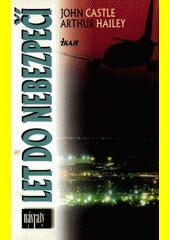 Let do nebezpečí  (odkaz v elektronickém katalogu)