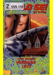 Vražedné léto  (odkaz v elektronickém katalogu)