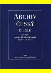 Nejstarší městská kniha táborská z let 1432-1452  (odkaz v elektronickém katalogu)