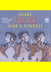 Staré řecké báje a pověsti  (odkaz v elektronickém katalogu)
