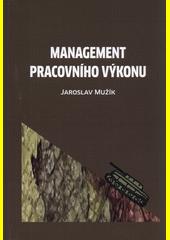 Management pracovního výkonu  (odkaz v elektronickém katalogu)