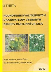 Hodnotenie kvalitatívnych ukazateľov vybraných druhov rastlinných silíc