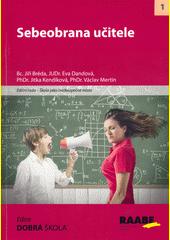 Sebeobrana učitele  (odkaz v elektronickém katalogu)