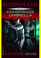 Resident Evil. Konspirace Umbrella  (odkaz v elektronickém katalogu)