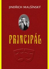 Principál : rodinná sága o herecké kočovné společnosti Ondřeje Červíčka / Jindřich Malšínský (odkaz v elektronickém katalogu)