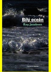 Bílý oceán  (odkaz v elektronickém katalogu)