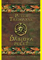 Ďáblova pečeť / Peter Tremayne ; z anglického originálu The devil's seal ... přeložila Alžběta Slavíková Hesounová (odkaz v elektronickém katalogu)