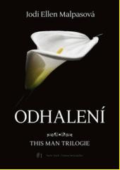 This man trilogie. 1, Odhalení  (odkaz v elektronickém katalogu)